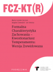 FCZ-KT(R). FORMAL CHARACTERISTICS OF BEHAVIOUR-TEMPERAMENT QUESTIONNAIRE REVISED VERSION