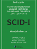 SCID-I. STRUCTURED CLINICAL INTERVIEW FOR DSM-IV AXIS I DISORDERS