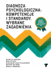 Psychological Diagnosis: Competences and Standards. Selected Issues